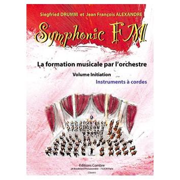 Symphonic FM - Initiation - Cordes - Drumm/Alexandre