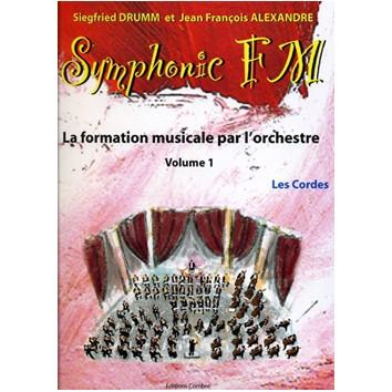 Symphonic FM Vol. 1 - Les Cordes - Drumm/Alexandre