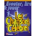 Ecouter, lire & jouer - Les Chansons Célèbres - Saxophone Vol.1