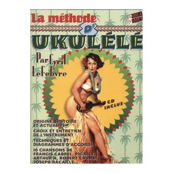 La Méthode d'Ukulélé + CD - Lefebvre