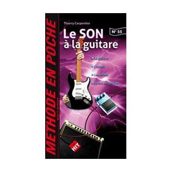 Le SON à la Guitare Méthode en Poche N°55