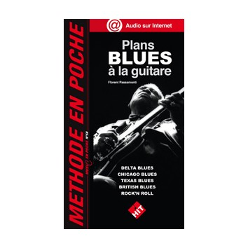 Plans Blues à la guitare - Méthode en Poche N°58 - F. Passamonti