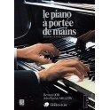 Le Piano à Portée de Mains - B. Job/JP. Millow