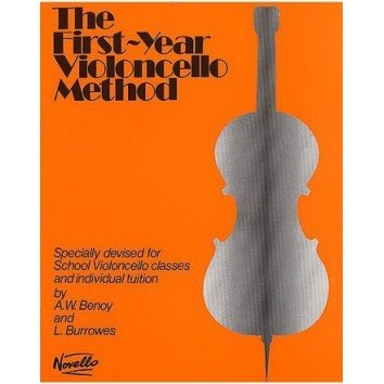 The First-Year Violoncello Method - A.W. Benoy & L. Burrowes