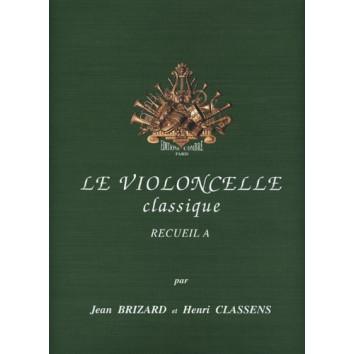 Le Violoncelle Classique Recueil A - Jean Brizard & Henri Classens