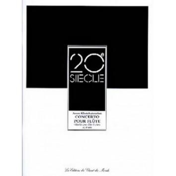 20e SIECLE - Concerto pour flûte - A. Khatchatourian