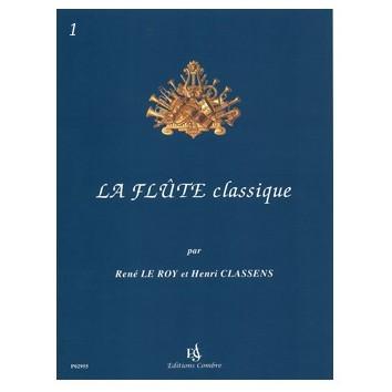 La Flûte Classique Recueil 1 - René Le Roy & Henri Classens